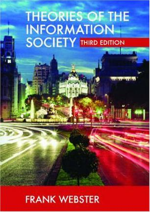 Theories of the Information Society – Frank Webster – pdf mobi epub 电子书